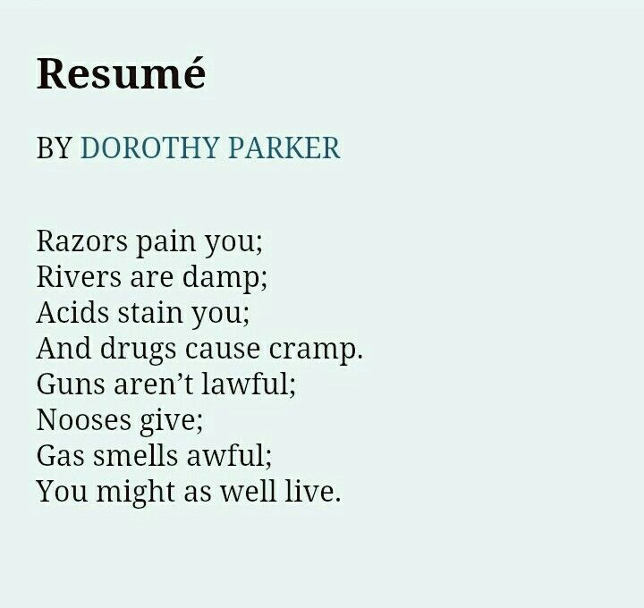 Resume by Dorothy Parker #Preach Read or be read Pinterest - dorothy parker resume