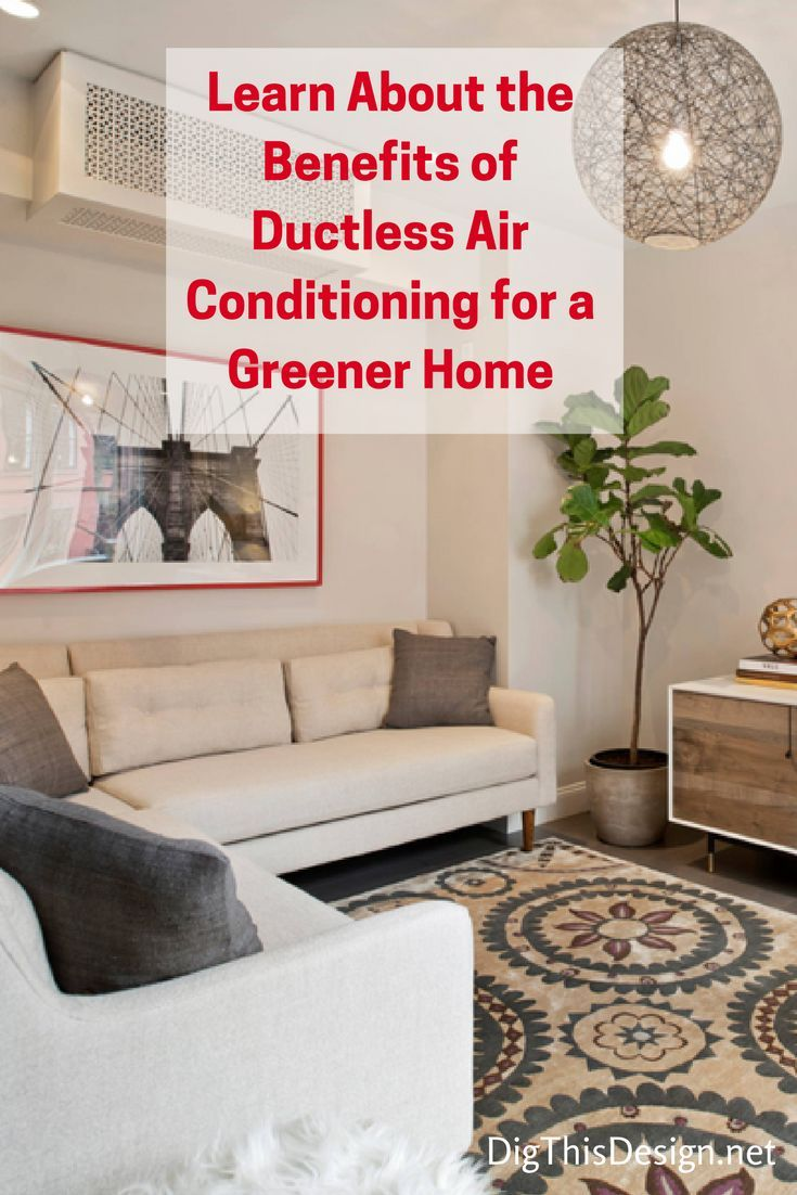 Ductless Air Conditioning Systems For a Greener Home Air