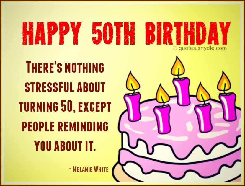 Nice Birthday Quotes Fresh 50th Birthday Quotes Quotes and