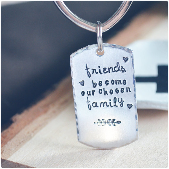 Friends Become Our Chosen Family Keychain  by hersilverlining