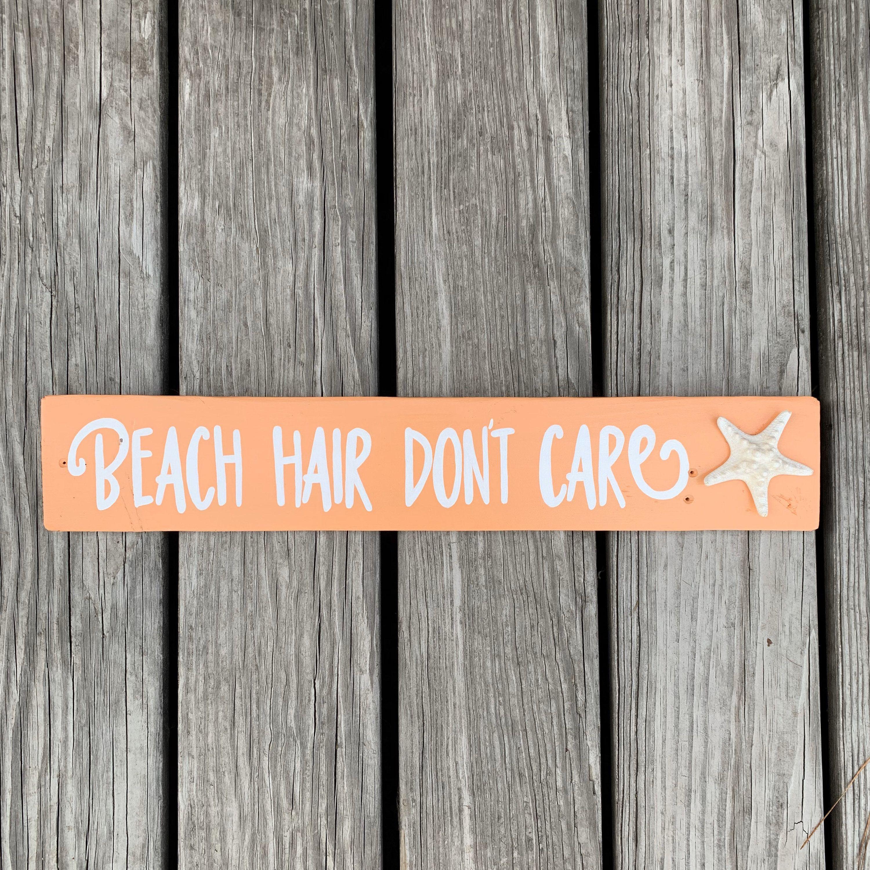 Beach House Sign Beach Hair Don T Care Sign Starfish Decor