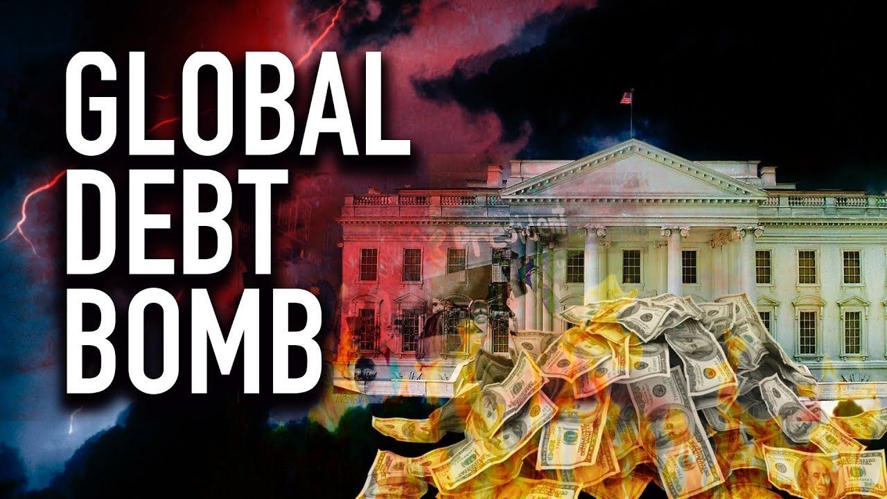 The Global Debt Bomb 255 Trillion Debt Inevitable Economic