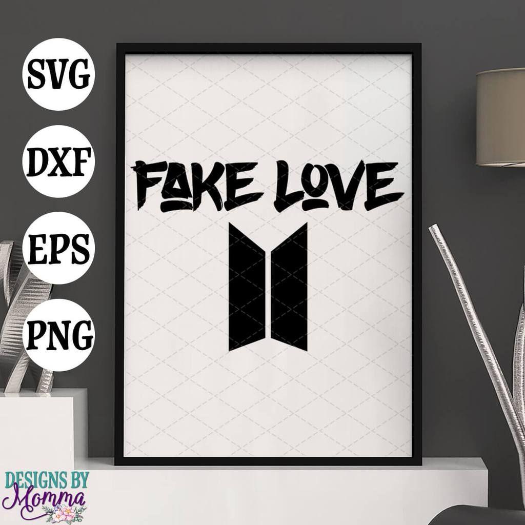 Download BTS Bangtan Fake Love SVG DXF EPS PNG | Fake love, Basic ...