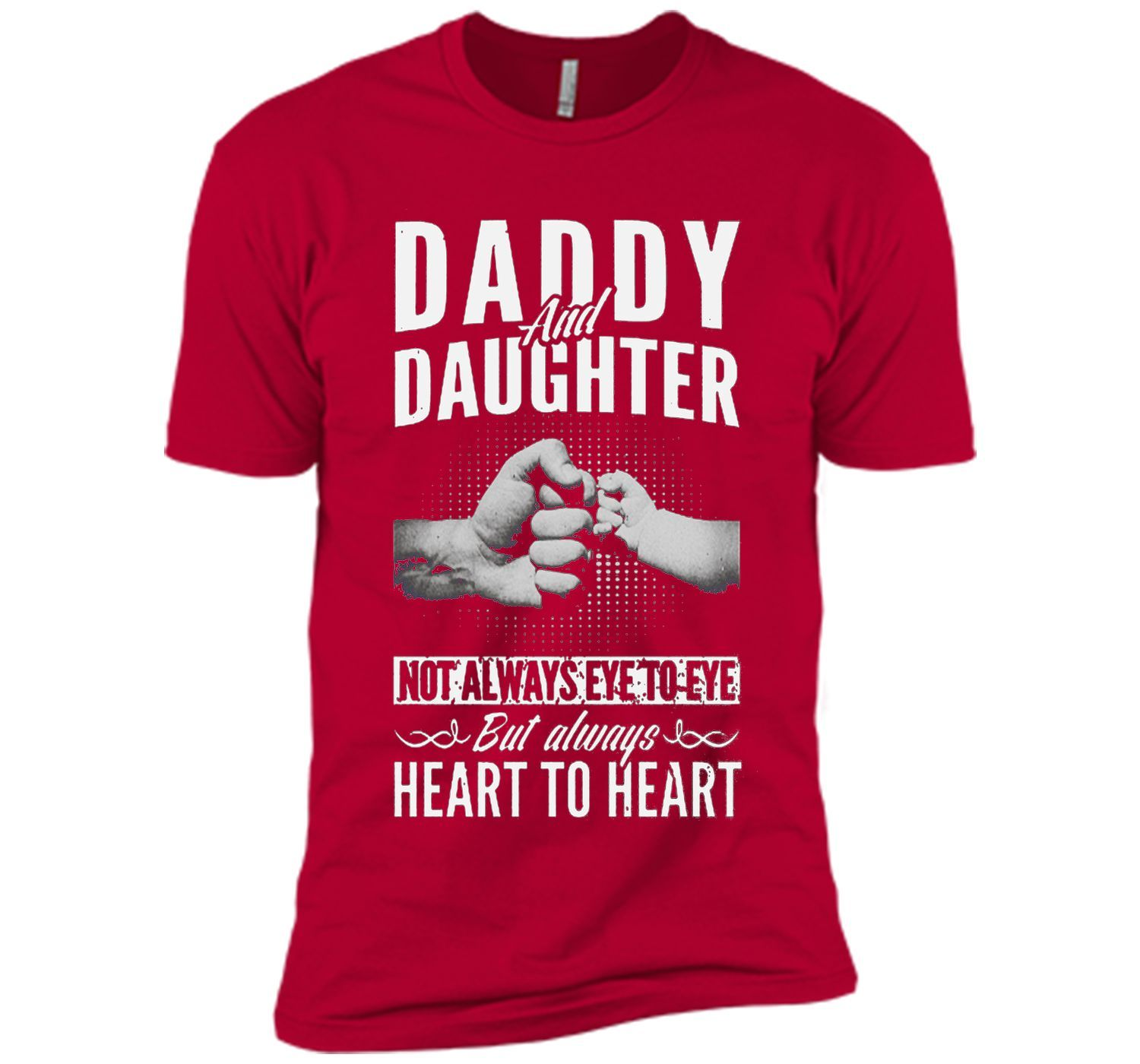 Daddy And Daughter Not Always Eye To Eye T-Shirt