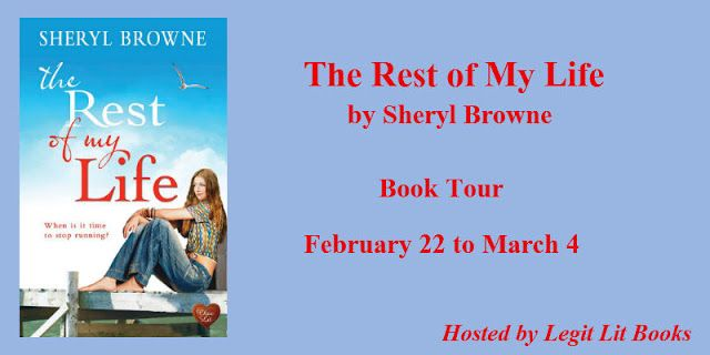 "Carlene Inspired: Book Tour: The Rest of My Life - Sheryl Browne - ""You won't be able to put it down""."