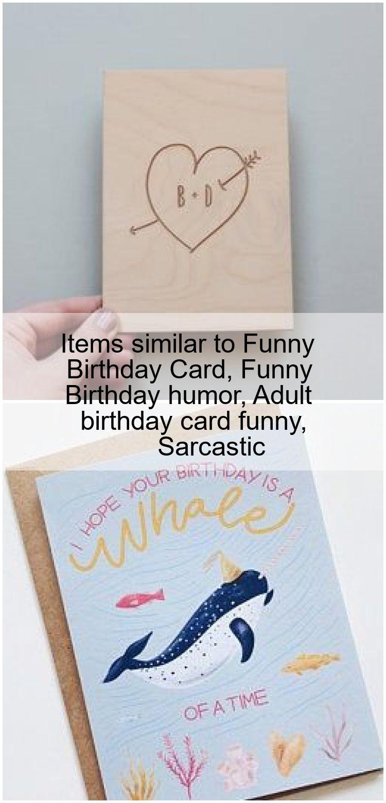Items similar to Funny Birthday Card Funny Birthday humor Adult birthday card funny Sarcas Items similar to Funny Birthday Card Funny Birthday humor Adult birthday card f...