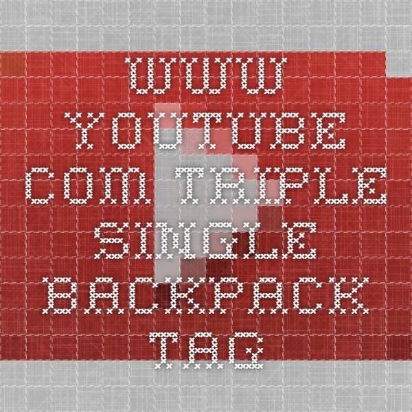 Www.youtube.com Triple Single Backpack Tag