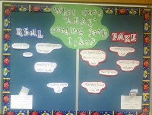 """My """"What does 'REAL' reading look like?' bulletin board."""
