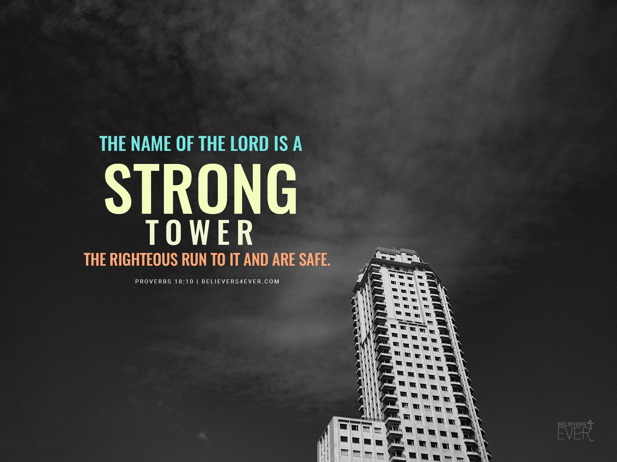 The Name Of The Lord Is A Strong Tower Free Christian Wallpaper Christian Wallpaper Christian Wallpaper Hd