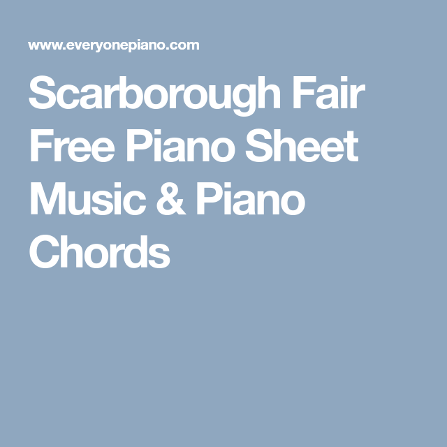 Scarborough Fair Free Piano Sheet Music & Piano Chords | Tabs, Noten ...