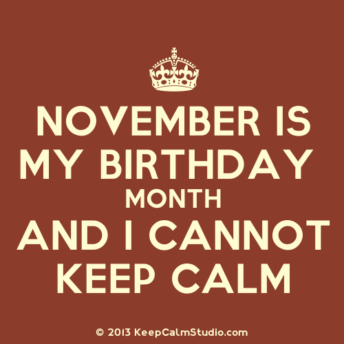 Birthday Girl Quotes: Happy Birthday To The November Girls :)