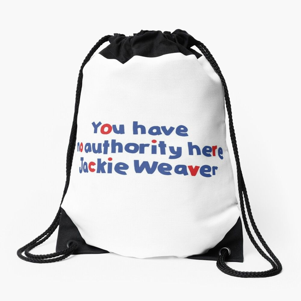 Your Have No Authority Here Jackie Weaver Meme By Ellenhenry Redbubble In 2021 Memes Jackie Leonardo Dicaprio