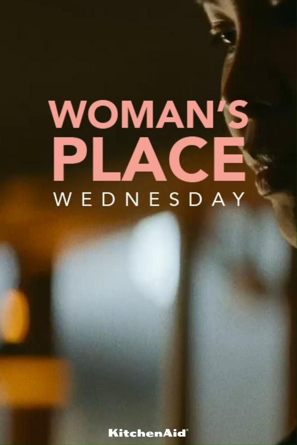 Woman's Place Wednesday: Dinner & A Movie