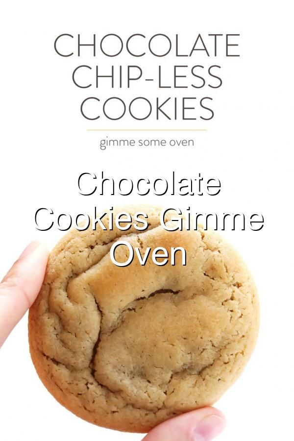 chipless cookies