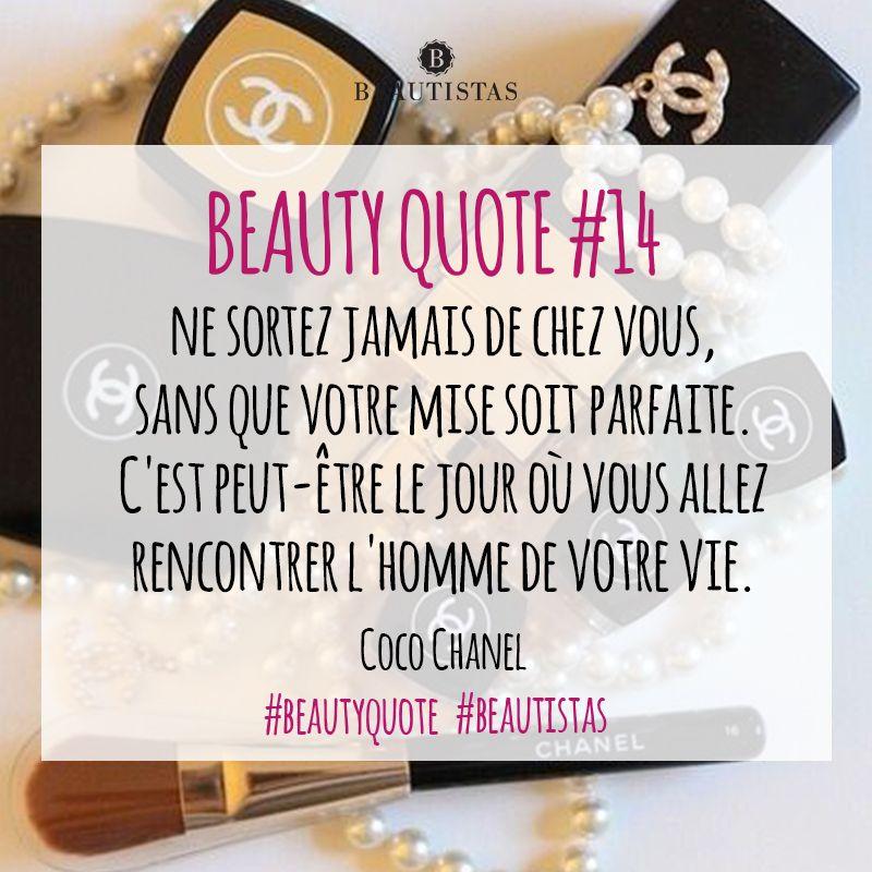 L'homme de votre vie est peut être au bout de la rue. {Citation du jour by Coco Chanel} #beautistas #beautyquote #cocochanel #chanel #makeup #cosmetics #love #quoteoftheday #instabeauty