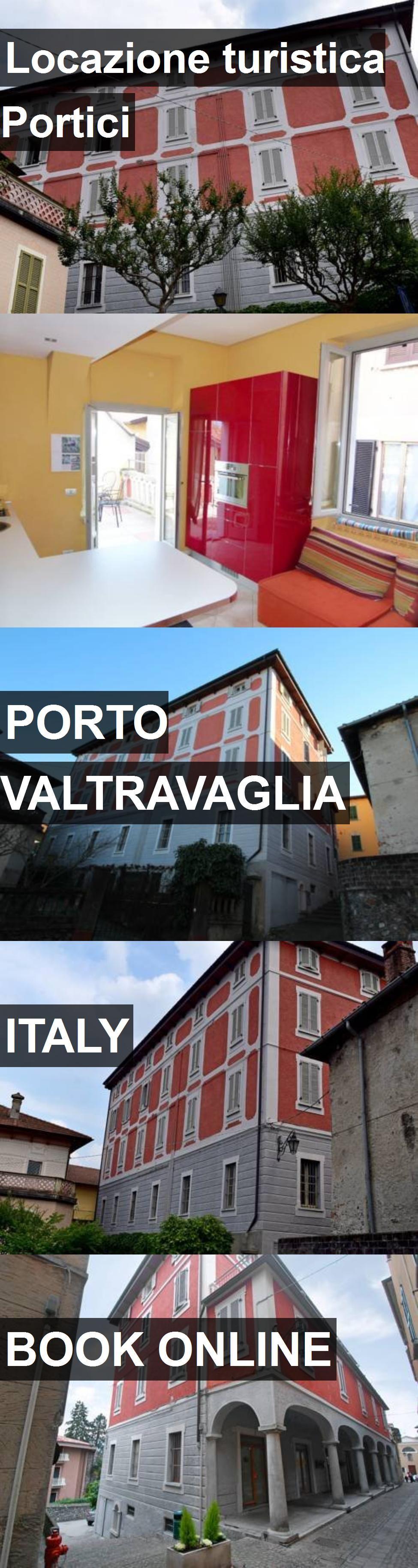 Hotel Locazione turistica Portici in Porto Valtravaglia