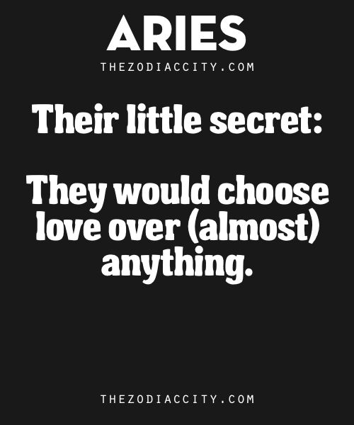 Aries Quotes: Aries Little Secret: They Would Choose Love Over (almost