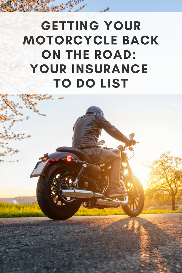Getting Your Motorcycle Back On The Road Your Insurance To Do