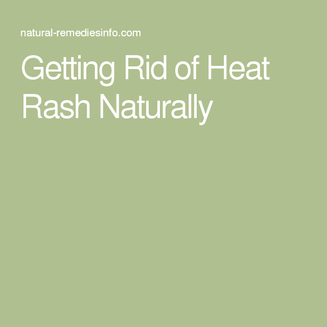 Getting Rid of Heat Rash Naturally