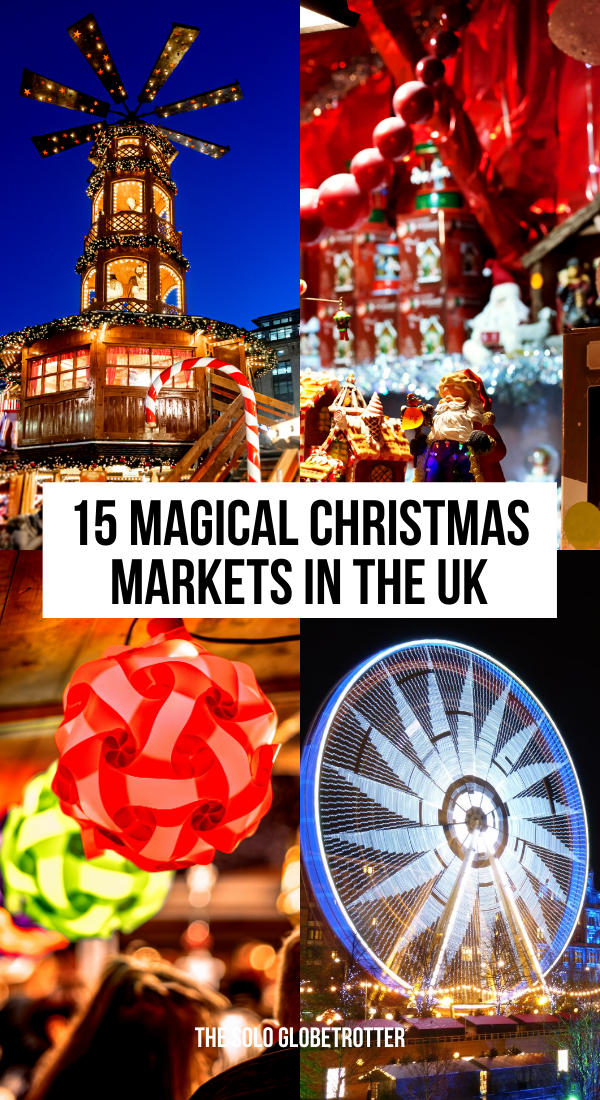 Looking for the best UK Christmas markets? Well, check out the magical British Christmas Markets including fascinating Christmas markets in England, Wales, Scotland, and Northern Ireland. If you are planning a holiday, check out these enchanting Christmas markets in the UK to inspire your trip. #ukchristmasmarkets