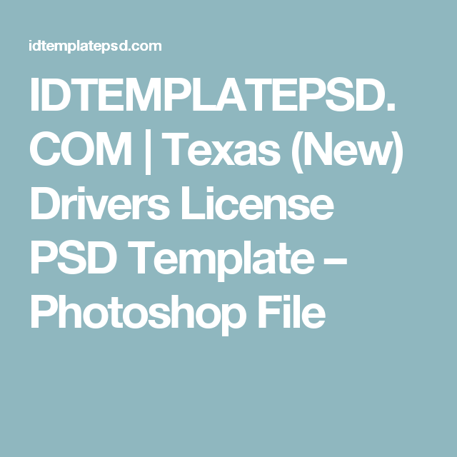 Idtemplatepsd Com Texas New Drivers License Psd Template