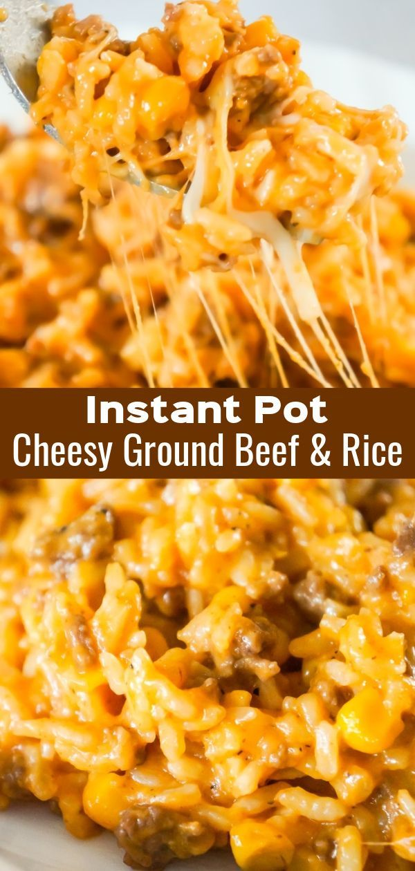 Photo of Instant Pot Cheesy Ground Beef and Rice – This is Not Diet Food