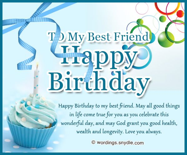 Birthday Wishes For Best Friend Forever Birthday Wishes For Friend Happy Birthday Me Best Birthday Wishes