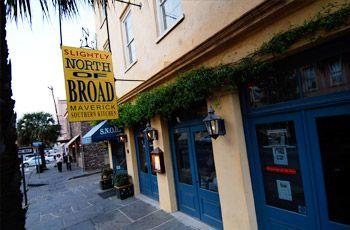 Slightly North of Broad  192 East Bay Street, Charleston, SC 29401  (843) 723-3424