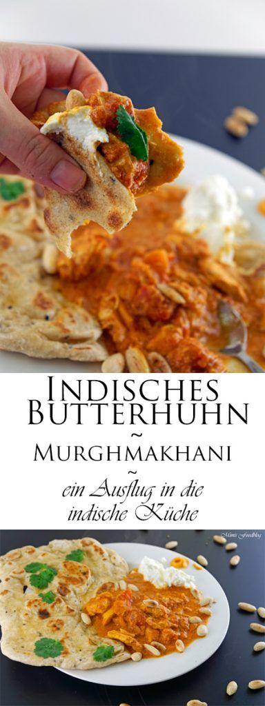 Indisches Butterhuhn ~ Murgh makhani ~ ein Ausflug in die indische Küche - Mimis Foodblog