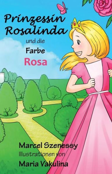 Prinzessin Rosalinda und die Farbe Rosa