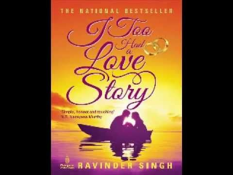 I Too Had A Love Story By Ravinder Singh Audiobook Youtube