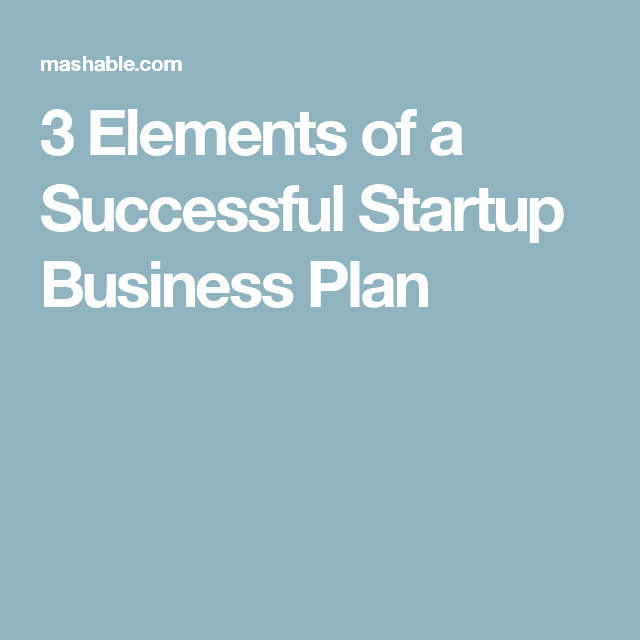 Elements Of A Successful Startup Business Plan  Business