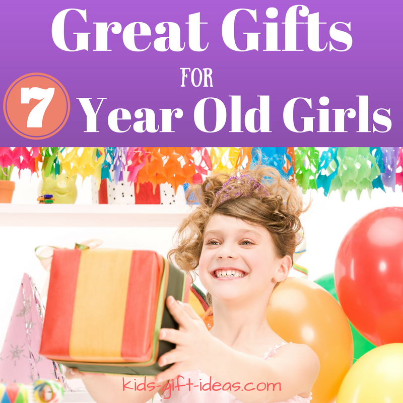 Great Gifts For 7 Year Old Girls Birthdays & Christmas   Gift Ideas ...
