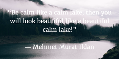 Quotes About Lakes Enjoy Its Beauty And Tranquility Enkivillage Lake Quotes Best Quotes Quotes