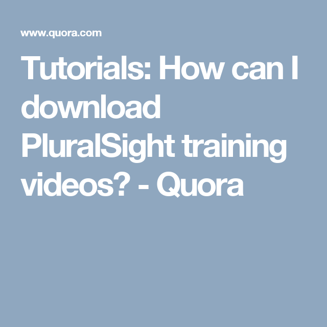 how to download pluralsight videos for free