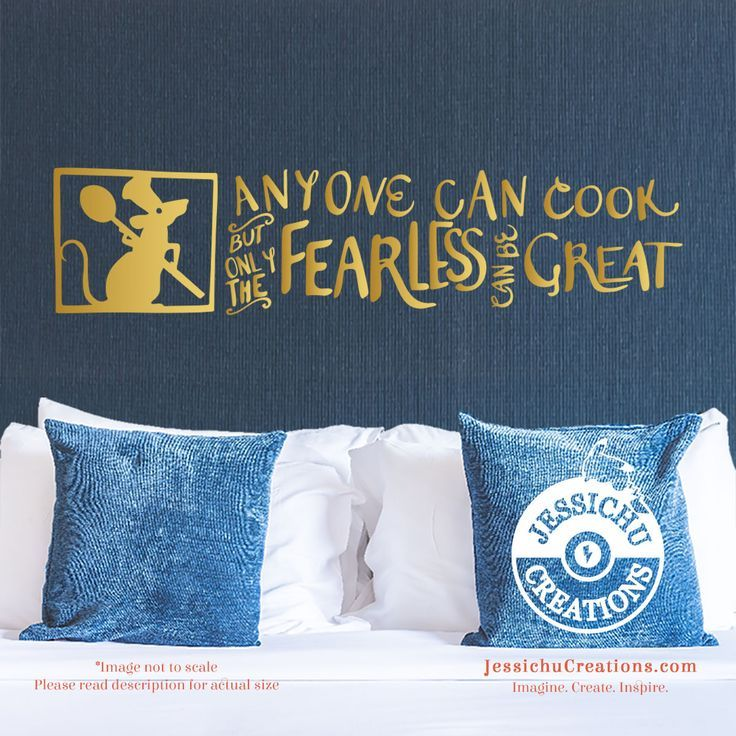 Anyone can cook but only the fearless can be great - Ratatouille Inspired Disney Quote Wall Vinyl Decal, Laptop Decal, Macbook Decal, Stairs Decal