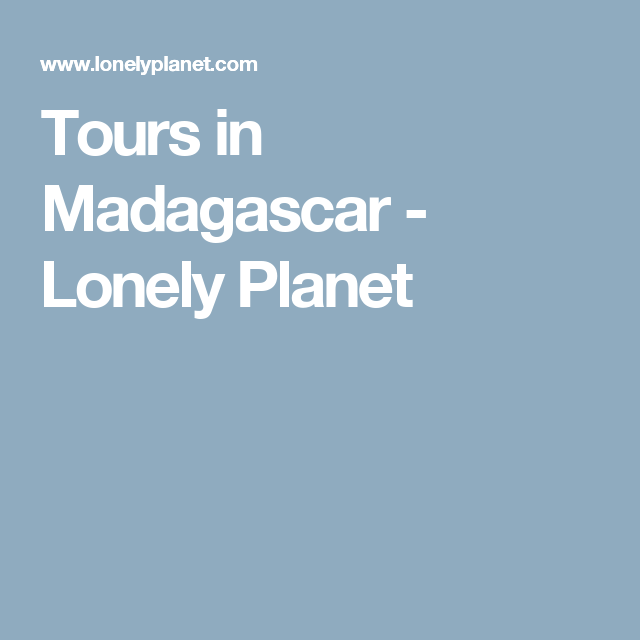 Tours in Madagascar - Lonely Planet