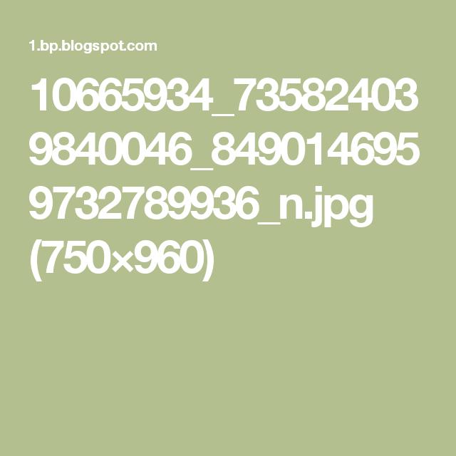 10665934_735824039840046_8490146959732789936_n.jpg (750×960)