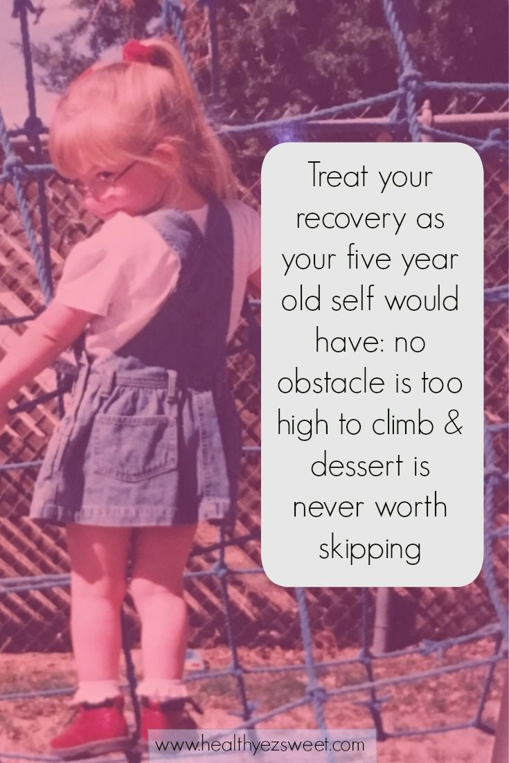 Recovery is fighting for the little girl you used to be, and her hopes and dreams.