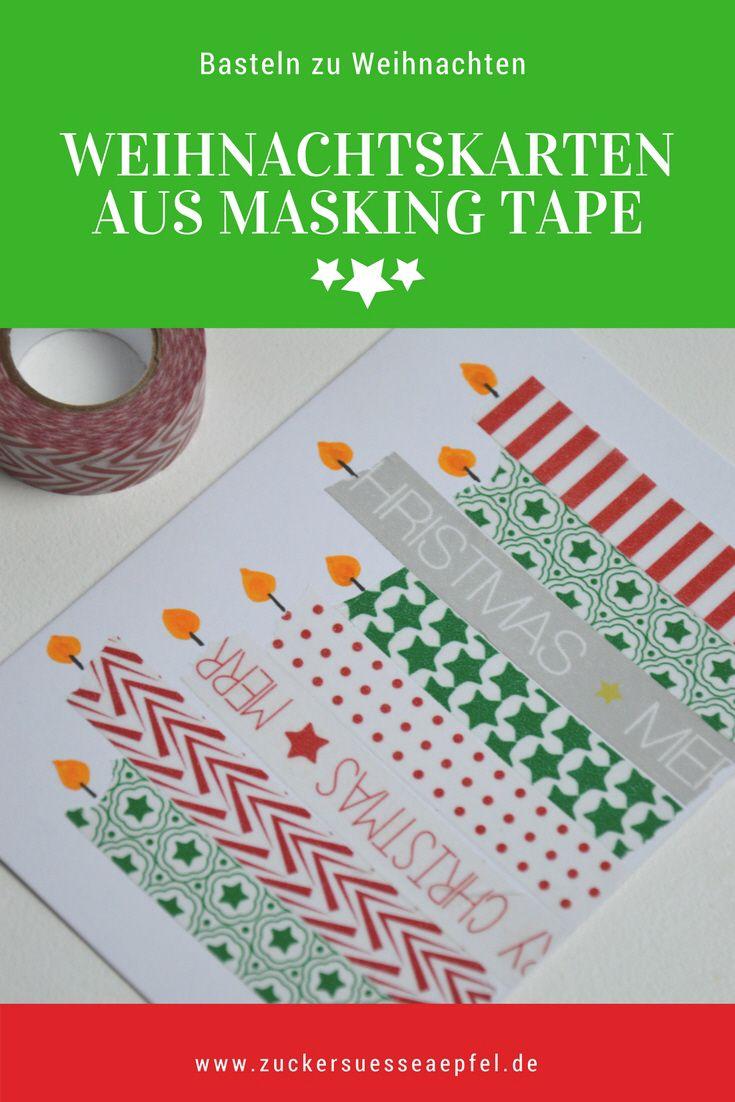 Kinderleichte Weihnachtskarten Mit Masking Tape Selber Machen.