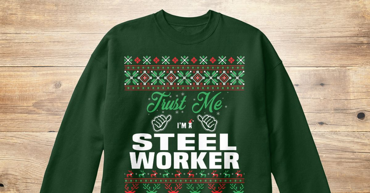 If You Proud Your Job, This Shirt Makes A Great Gift For You And Your Family.  Ugly Sweater  Steel Worker, Xmas  Steel Worker Shirts,  Steel Worker Xmas T Shirts,  Steel Worker Job Shirts,  Steel Worker Tees,  Steel Worker Hoodies,  Steel Worker Ugly Sweaters,  Steel Worker Long Sleeve,  Steel Worker Funny Shirts,  Steel Worker Mama,  Steel Worker Boyfriend,  Steel Worker Girl,  Steel Worker Guy,  Steel Worker Lovers,  Steel Worker Papa,  Steel Worker Dad,  Steel Worker Daddy,  Steel Worker…