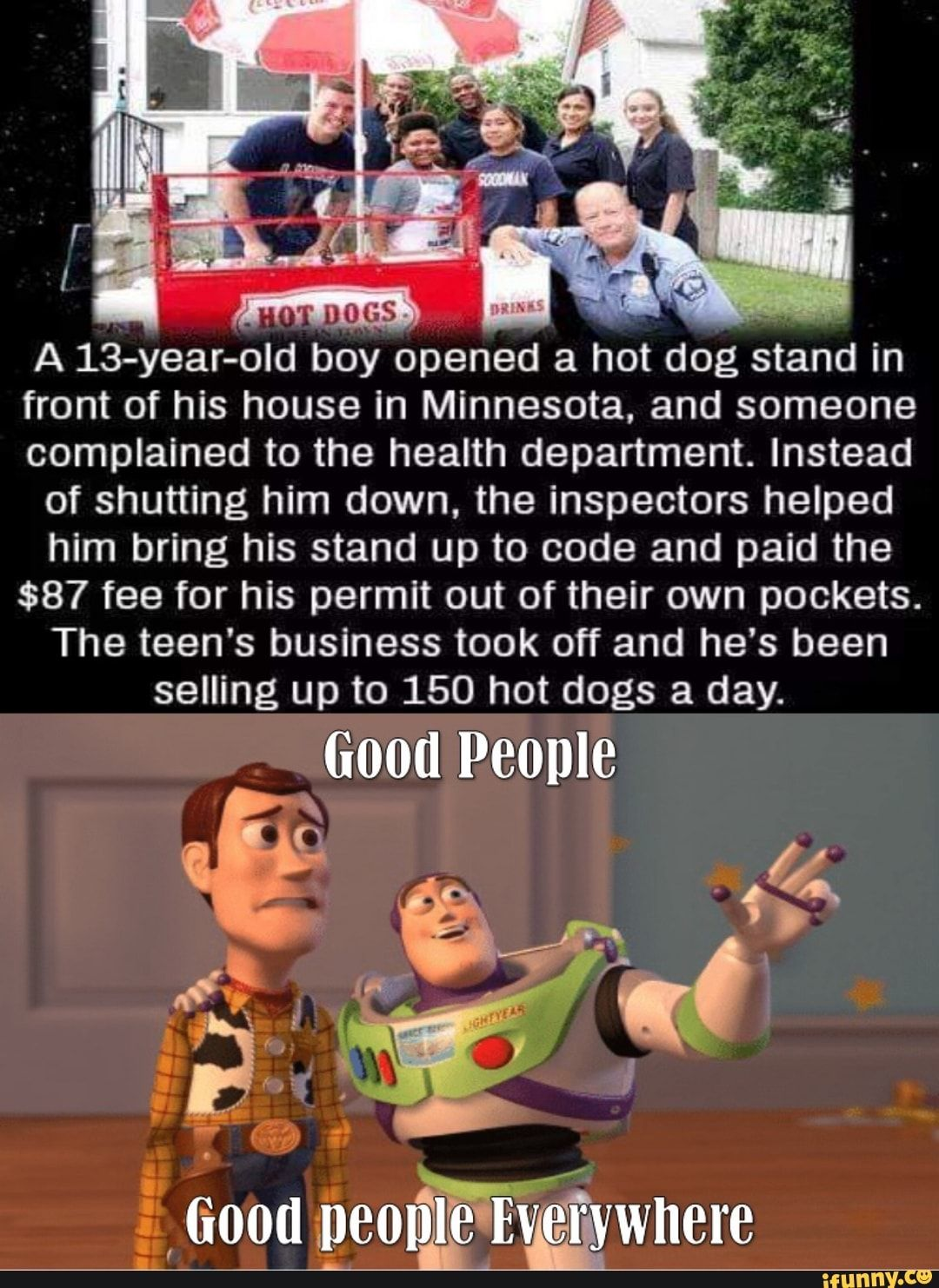 A 13 Year Old Boy Opened A Hot Dog Stand In Front Of His House In Minnesota And Someone Complained To The Health Department Instead Of Shutting Him Down The 13 Year