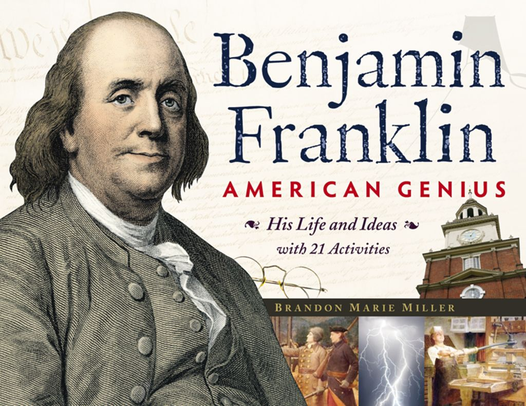 Benjamin Franklin American Genius His Life And Ideas With