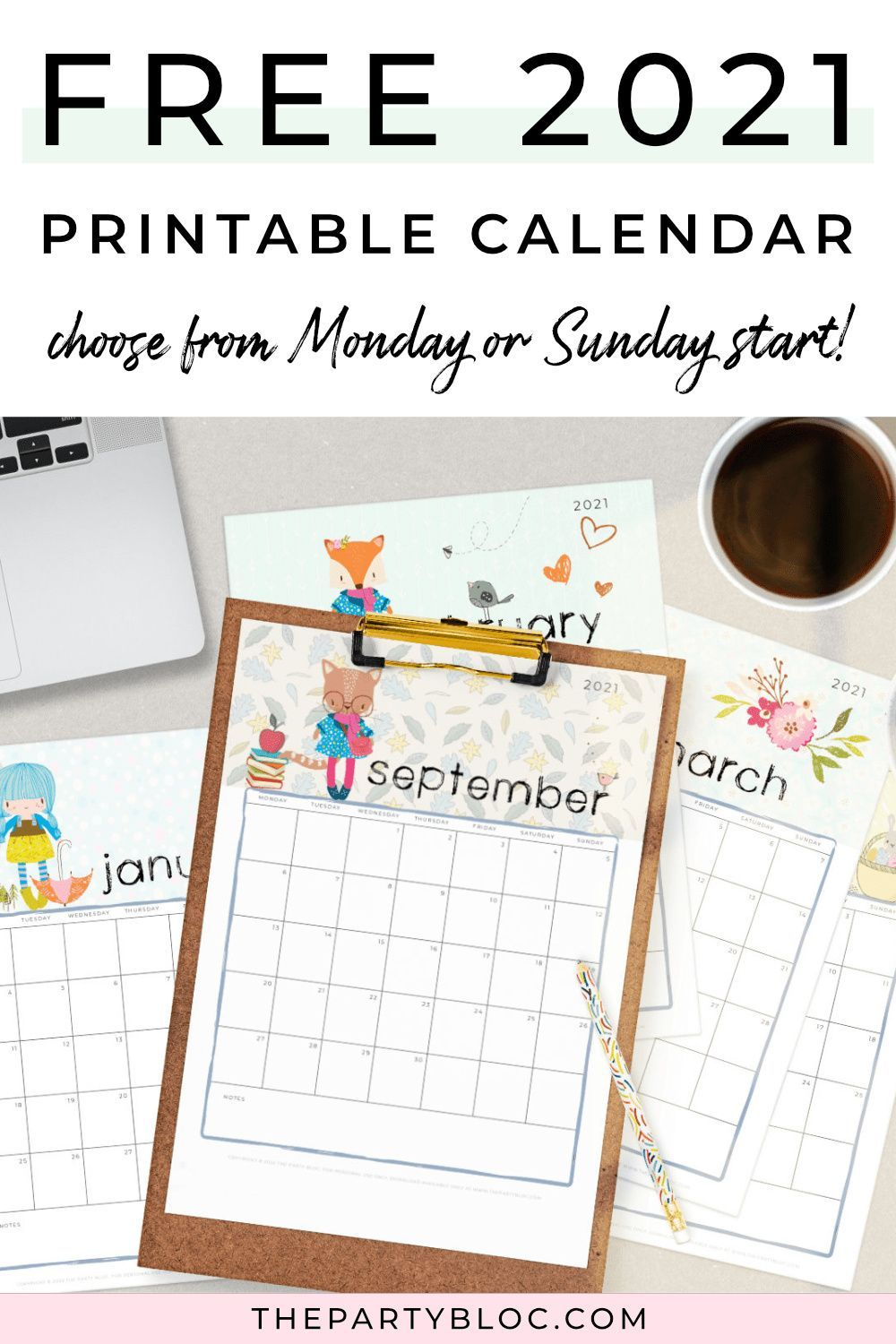 Your FREE 2021 Printable Monthly Calendar The Party Bloc