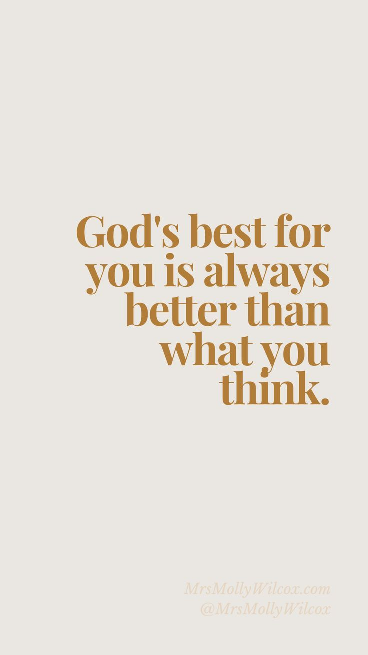 God's best for you is always better than you think in 2021   Scripture quotes bible, Faith quotes, B