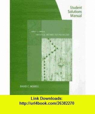 student solutions manual for howells statistical methods for