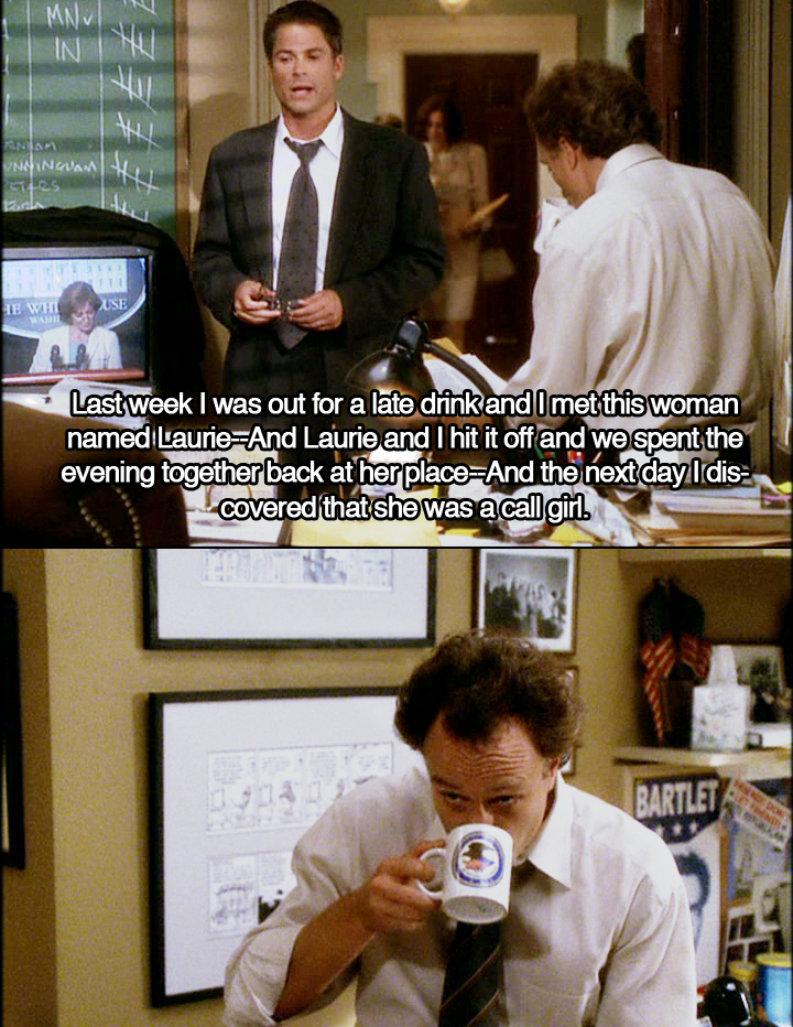 "Josh Lyman Quotes: ""You Accidentally Slept With A Prostitute? I Don't"