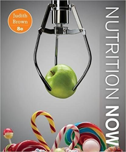 Nutrition now 8th edition brown solutions manual test banks nutrition now 8th edition brown solutions manual test banks solutions manual textbooks nursing fandeluxe Gallery