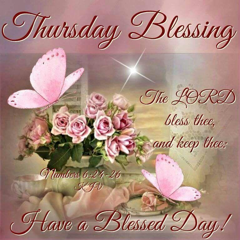 Thursday Blessing Thursday Thursday Quotes Thursday Blessings