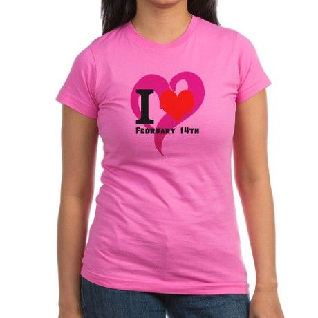 I Love Valentines Day February 14th T-Shirt on CafePress.com